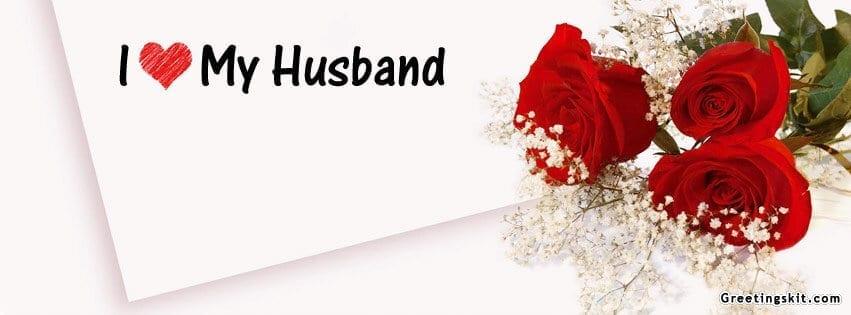 I Love My Husband Fb Cover September 19 2012 Greetingskit Com