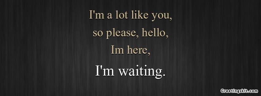 I'm Waiting Facebook Timeline Cover