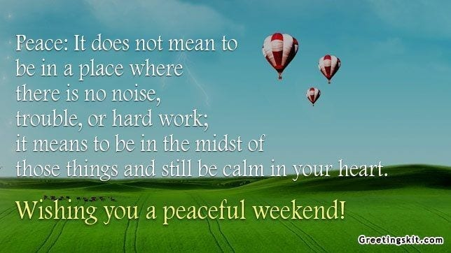Calm in Your Heart – Weekend
