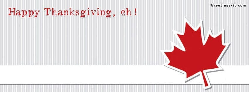 Happy Thanksgiving Eh Fb Timeline Cover