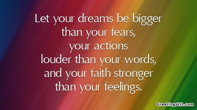 Dreams be Bigger than Your Fears – Picture Quote