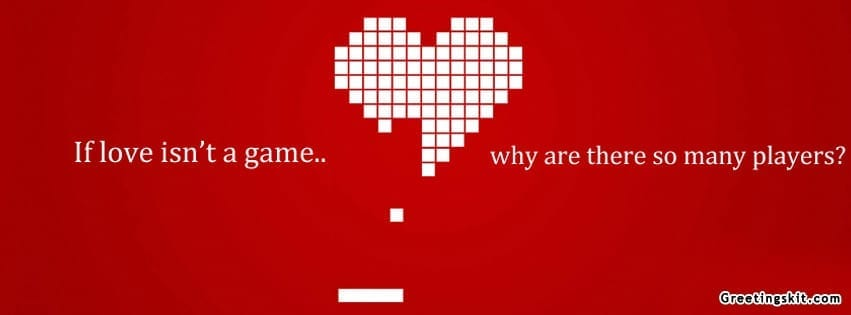 Love Is A Game Facebook Timeline Cover