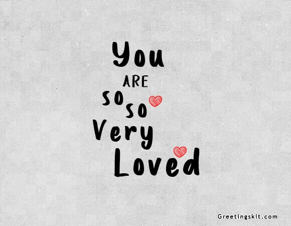 So Loved – Picture Quote